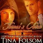 Thomas's Choice : Scanguards Vampires, Book 8   Tina Folsom