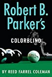 Robert B. Parker's Colorblind (A Jesse Stone Novel)