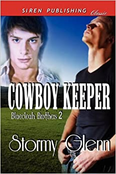 Cowboy Keeper [Blaecleah Brothers 2] (Siren Publishing Classic Manlove) (Siren Publishing Classic: Blaecleah Brothers)