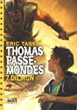 thomas passe mondes t7 dilmun english and french edition
