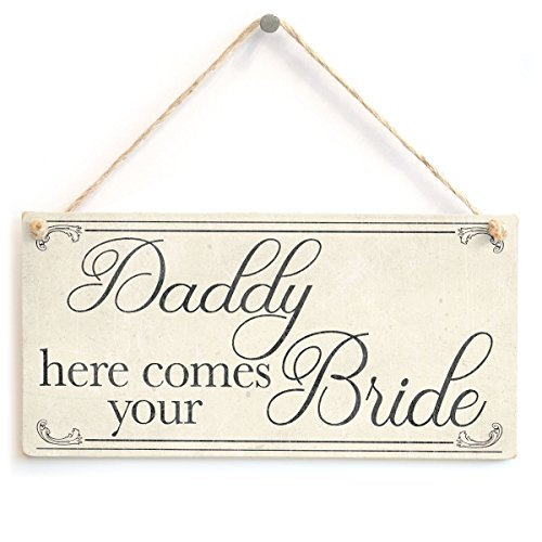Meijiafei Daddy here Comes Your Bride - Lovely Vintage Style Sign for Son Or Daughter at Wedding 10
