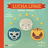 img - for Lucha Libre: Anatomy - Anatomia (English and Spanish Edition) book / textbook / text book