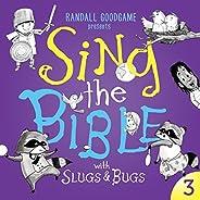 Sing the Bible with Slugs & Bugs: Volu