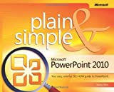 img - for Microsoft  PowerPoint  2010 Plain & Simple: Learn the simplest ways to get things done with Microsoft  Office PowerPoint  2010! 1st (first) Edition by Muir, Nancy [2010] book / textbook / text book