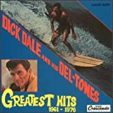 Greatest Hits, 1961-1976: Dick Dale & His Del-Tones [Vinyl]