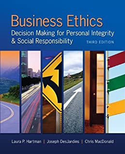 Business Ethics: Decision Making for Personal Integrity & Social Responsibility 2017