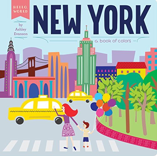 - New York: A Book of Colors (Hello, World)