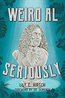 Book Cover: Weird Al: Seriously