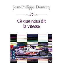 Ce que nous dit la vitesse (AGORA t. 225) (French Edition)