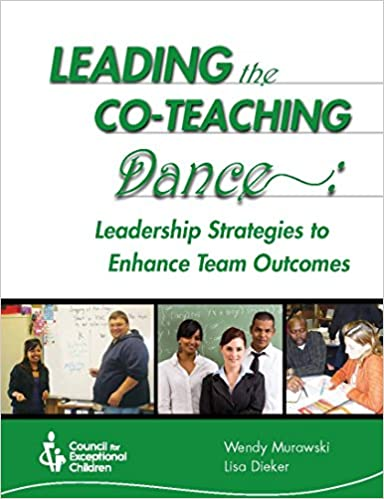 Book Leading the Co-Teaching Dance: Leadership Strategies to Enhance Team Outcomes