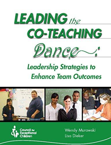 Leading the Co-Teaching Dance: Leadership Strategies to Enhance Team Outcomes