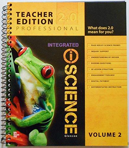 Integrated iScience Glencoe Teacher Edition Professional 2.0 (Volume 2)