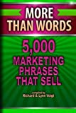 img - for More Than Words: 5,000 Marketing Phrases That Sell by Richard & Lynn Voigt (2012-02-27) book / textbook / text book