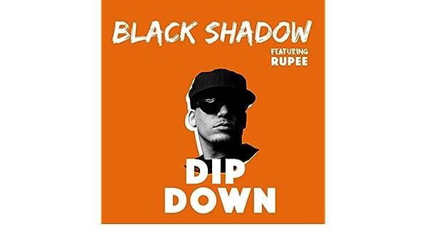 Dip Down by Black Shadow on Amazon Music - Amazon com