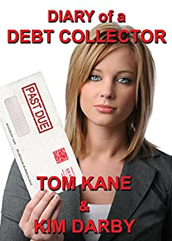 Diary of a Debt Collector by [Kane, Tom]