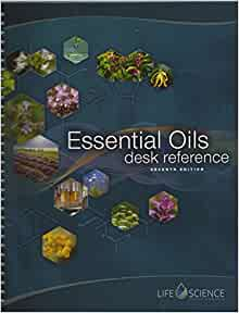 Essential Oils Desk Reference 7th Edition Life Science