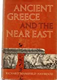 img - for Ancient Greece and the Near East book / textbook / text book