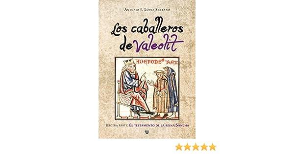 Los caballeros de Valeolit: Tercera Parte: El testamento de la ...