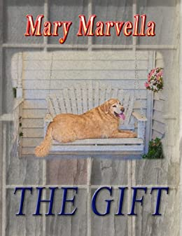 THE GIFT by [Marvella, Mary]