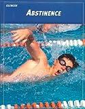 Teen Health Course 2: Abstinence