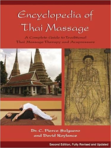 Book Encyclopedia Of Thai Massage: A Complete Guide to Traditional Thai Massage Therapy & Acupressure