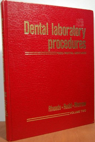 Dental Laboratory Procedures: Fixed Partial Dentures