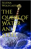 Gothos Rising:The Quest of Water and Steel (Gothos Series Book 1)