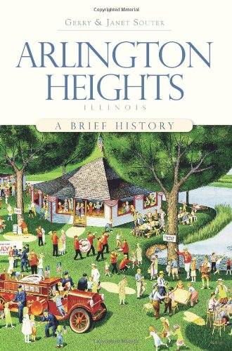 Arlington Heights, Illinois: A Brief History