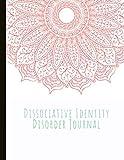 Dissociative Identity Disorder Journal: Journal