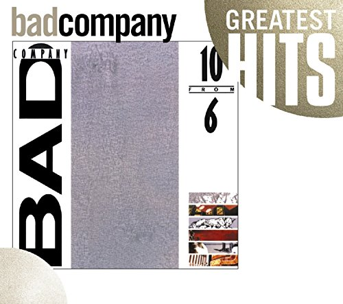 Bad Company - 10 From 6 (Gh) - Zortam Music
