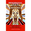 Menopausal Brain Fog Memory: Strategies to Help Women Think Straight and Cope Better in the Workplace (Menopause, Menopausal, Perimenopausal, Perimenopause, ... Growth / Memory Improvement Book 2)