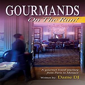 Gourmands on the Run! Audiobook