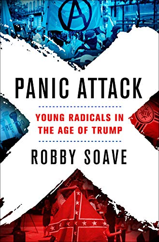 Panic Attack: Young Radicals in the Age of Trump (Berkeley Options)