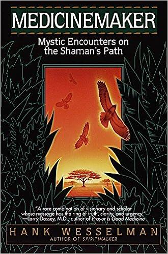 Amazon com: Medicinemaker: Mystic Encounters on the Shaman's