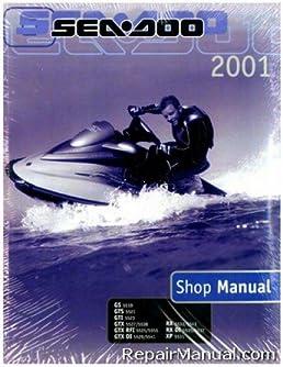 219 100 128 2001 sea doo gs gts gti gtx gtx rfi gtx di rx rx di xp rh amazon com 2001 seadoo rx di repair manual 2001 seadoo rx di service manual