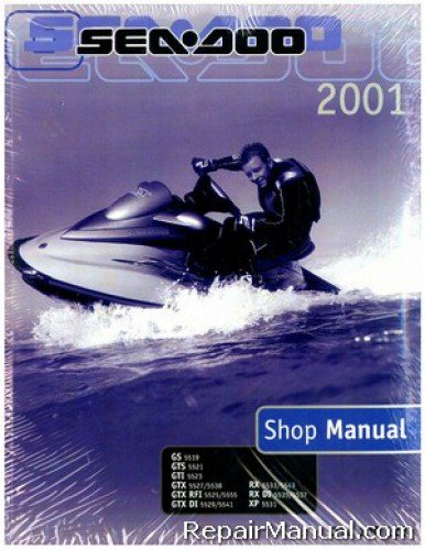 Download 219-100-128 2001 Sea Doo GS GTS GTI GTX GTX RFI GTX DI RX RX DI XP Shop Manual PDF