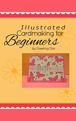 Illustrated cardmaking for beginners making greeting cards by hand illustrated cardmaking for beginners making greeting cards by hand by star greeting m4hsunfo