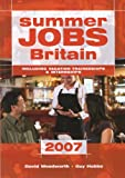 img - for Summer Jobs Britain 2007: Including Vacation Traineeships & Internships book / textbook / text book