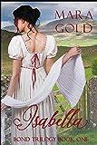 Bond Trilogy Book 1:  Isabella