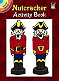 Nutcracker Activity Book (Dover Little Activity Books)