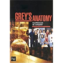Grey's anatomy -confidences.. comptoir
