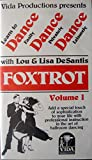Foxtrot Volume I: Learn to Dance with Lou & Lisa DeSantis