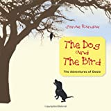 The Dog and the Bird, Jonae Randau, 1466962526