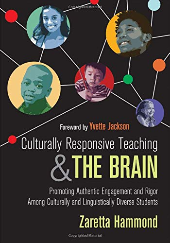 Pdf Teaching Culturally Responsive Teaching and The Brain: Promoting Authentic Engagement and Rigor Among Culturally and Linguistically Diverse Students