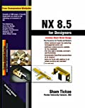 NX 8.5 for Designers