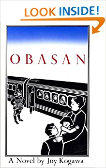 an examination of obasan by joy kogawa In conclusion, obasan, by joy kogawa deals with the issue of racism in a very efficient way by using unique images of animals to not only represent human beings in society, but also to help support the theme of this dehumanization.