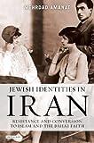 Jewish Identities in Iran, Mehrdad Amanat, 1780767773