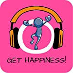 Get Happiness! Be happy and enjoy life by Hypnosis | Kim Fleckenstein