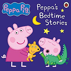 Peppa Pig: Bedtime Stories Audiobook