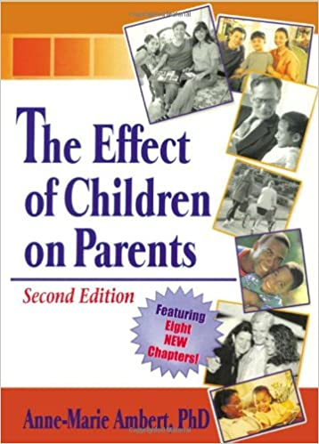 Book The Effect of Children on Parents, Second Edition (South Florida Studies in the History of Judaism)